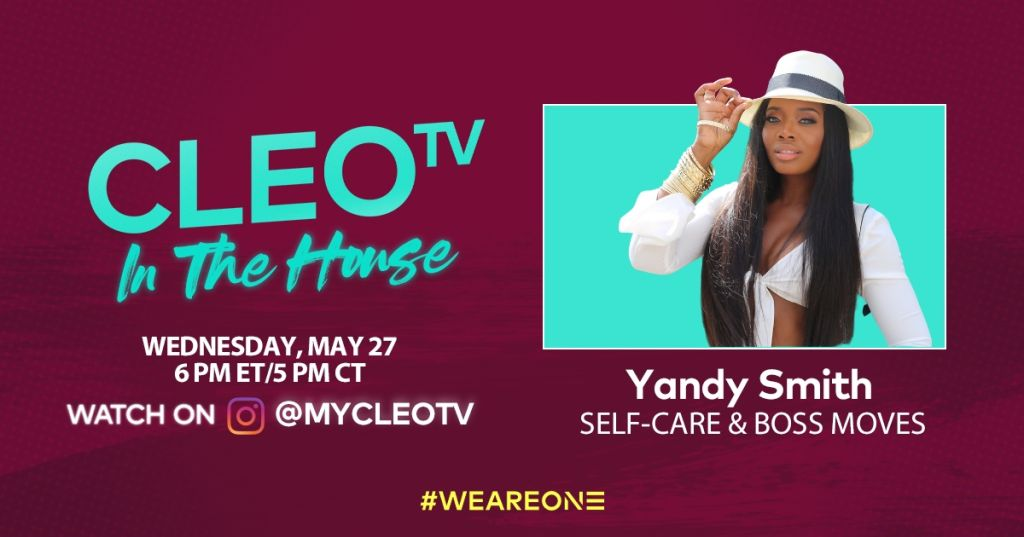 CLEO TV: In the House with Yandy Smith